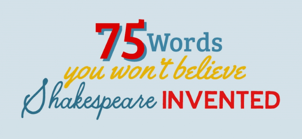 Infographic: 75 words invented by Shakespeare