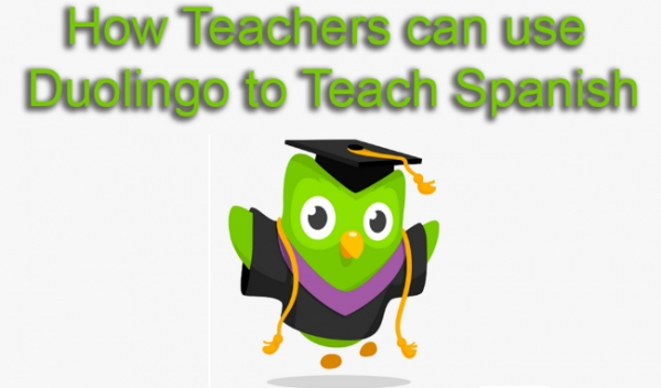 How teachers can use Duolingo to teach Spanish